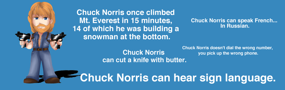 Chuck Norris Facts!